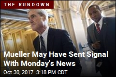 Mueller May Have Sent Signal With Monday's News