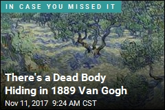 There's a Dead Body Hiding in 1889 Van Gogh