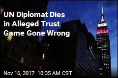 UN Diplomat Dies in Alleged Trust Game Gone Wrong