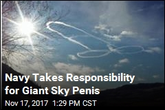Navy Takes Responsibility for Giant Sky Penis