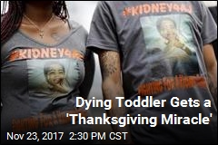 Dying Toddler Gets a 'Thanksgiving Miracle'