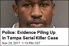 Police: Evidence Piling Up in Tampa Serial Killer Case