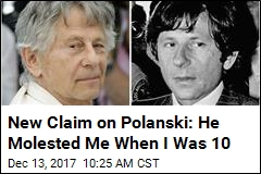 Roman Polanski Faces New Molestation Claim in Calif.