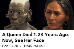 A Queen Died 1.2K Years Ago. Now, See Her Face