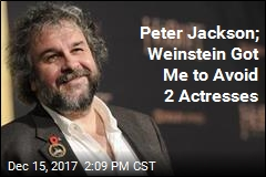 Peter Jackson; Weinstein Got Me to Avoid 2 Actresses