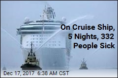 On Cruise Ship, 5 Nights, 332 People Sick