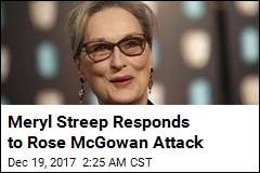 Meryl Streep Responds to Rose McGowan Attack