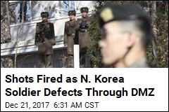 Shots Fired as Second N. Korean Soldier Defects