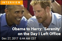 Obama to Harry: 'Serenity' on the Day I Left Office
