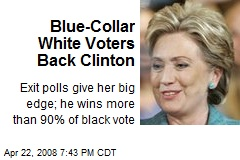 Blue-Collar White Voters Back Clinton