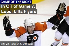 In OT of Game 7, Lupul Lifts Flyers