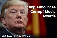 Trump Announces 'Corrupt' Media Awards