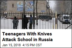 Twelve Wounded in Knife Attack at Russian School