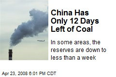 China Has Only 12 Days Left of Coal