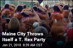 Maine City Throws Itself a T. Rex Party
