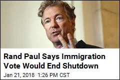 Rand Paul Says Immigration Vote Would End Shutdown