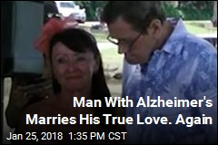 Man With Alzheimer's Marries His True Love. Again