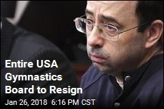 Entire USA Gymnastics Board to Resign