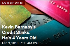 Kevin Barnaby's Credit Stinks. He's 4 Years Old