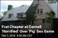 Cornell Frat on Probation Over 'Pig' Sex Game