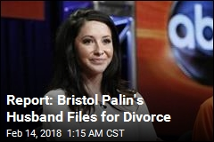 Report: Bristol Palin's Husband Files for Divorce