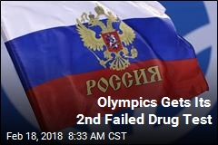 Olympics Gets Its 2nd Failed Drug Test