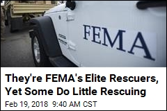 They're FEMA's Elite Rescuers, Yet Some Do Little Rescuing