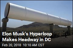 Elon Musk's Hyperloop Makes Headway in DC