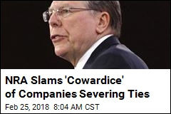 NRA Slams 'Cowardice' of Companies Severing Ties
