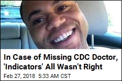 In Case of Missing CDC Doctor, 'Indicators' All Wasn't Right