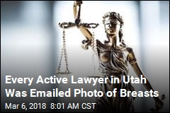 Utah Lawyers Got Emailed Photo of Breasts— From the State Bar