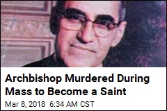 Archbishop Slain by Death Squads to Become a Saint