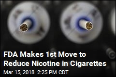 FDA Makes 1st Move to Reduce Nicotine in Cigarettes