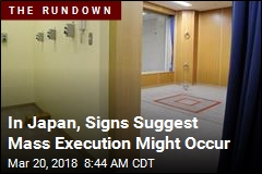 In Japan, Signs Suggest Mass Execution Might Occur