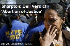 Sharpton: Bell Verdict 'Abortion of Justice'