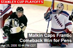 Malkin Caps Frantic Comeback Win for Pens