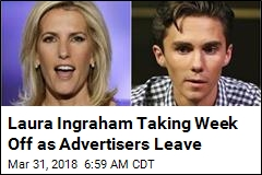 Ingraham Taking Week Break as Advertisers Bail