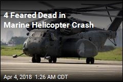 4 Feared Dead in Marine Helicopter Crash