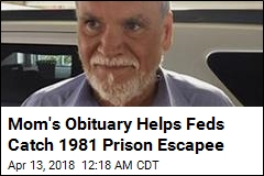 Mom's Obituary Helps Feds Catch 1981 Prison Escapee