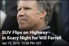 Will Ferrell OK After SUV Is Hit, Flips on Interstate