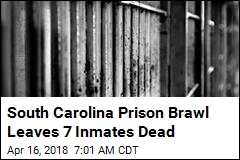 7 Inmates Dead in SC After Massive Prison Brawl