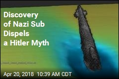 Discovery of Nazi Sub Dispels a Hitler Myth