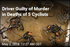 Driver Guilty of Murder in Deaths of 5 Cyclists