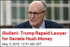 Giuliani: Trump Repaid Lawyer for Daniels Hush Money