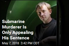 Submarine Murderer Will Appeal Sentence, Not Conviction