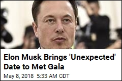Elon Musk Brings 'Unexpected' Date to Met Gala