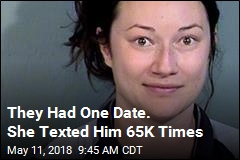 They Had One Date. She Texted Him 65K Times