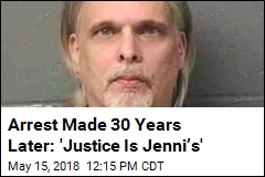 Arrest Made 30 Years Later: 'Justice Is Jenni's'