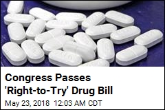 'Right-to-Try' Drug Bill Headed for Trump's Desk