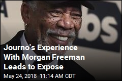 Journo's Experience With Morgan Freeman Leads to Expose